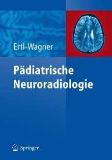 Birgit Ertl-Wagner: Pädiatrische Neuroradiologie, Buch