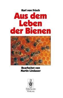 Karl V. Frisch: Aus Dem Leben der Bienen, Buch