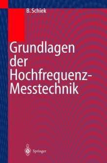 Burkhard Schiek: Grundlagen der Hochfrequenz-Messtechnik, Buch
