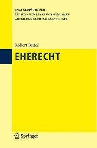 Robert Battes: Eherecht, Buch