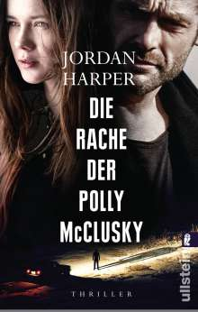 Jordan Harper: Die Rache der Polly McClusky, Buch