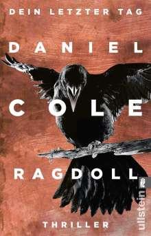 Daniel Cole: Ragdoll - Dein letzter Tag, Buch