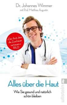 Johannes Wimmer: Alles über die Haut, Buch