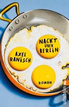 Axel Ranisch: Nackt über Berlin, Buch