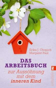 Erika J. Chopich: Das Arbeitsbuch zur Aussöhnung mit dem inneren Kind, Buch
