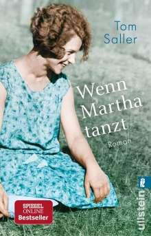 Tom Saller: Wenn Martha tanzt, Buch