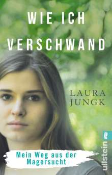 Laura Jungk: Wie ich verschwand, Buch