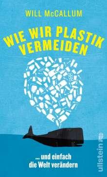 Will McCallum: Wie wir Plastik vermeiden, Buch