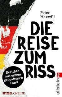 Peter Maxwill: Die Reise zum Riss, Buch
