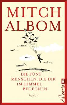 Mitch Albom: Die fünf Menschen, die dir im Himmel begegnen, Buch