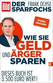Frank Ochse: Der Sparfochs - Wie Sie Geld und Ärger sparen, Buch