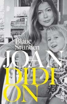 Joan Didion: Blaue Stunden, Buch