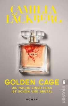 Camilla Läckberg: Golden Cage. Die Rache einer Frau ist schön und brutal, Buch