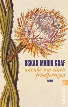 Oskar Maria Graf: Unruhe um einen Friedfertigen, Buch