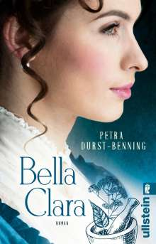Petra Durst-Benning: Bella Clara, Buch