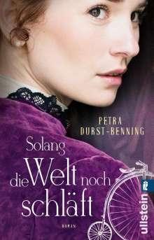 Petra Durst-Benning: Solang die Welt noch schläft, Buch