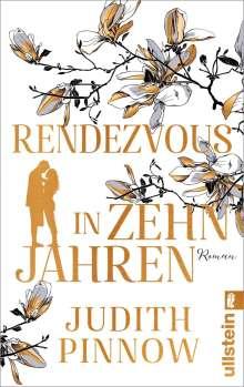 Judith Pinnow: Rendezvous in zehn Jahren, Buch