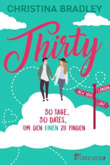Christina Bradley: Thirty, Buch