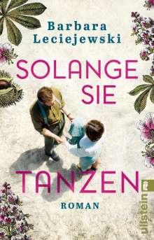 Barbara Leciejewski: Solange sie tanzen, Buch