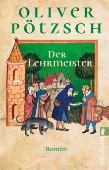Oliver Pötzsch: Der Lehrmeister, Buch
