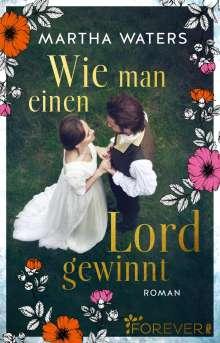 Martha Waters: Wie man einen Lord gewinnt, Buch