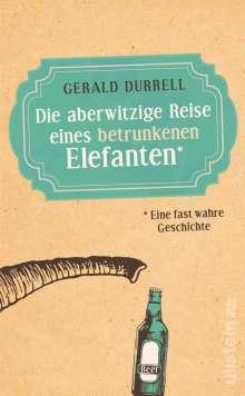 Gerald Durrell: Die aberwitzige Reise eines betrunkenen Elefanten, Buch