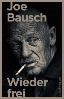 Joe Bausch: Wieder frei, Buch