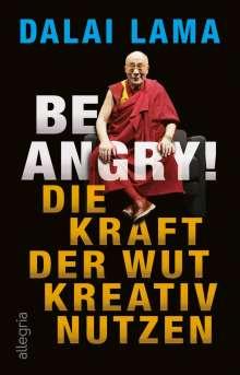 Dalai Lama: Be Angry!, Buch