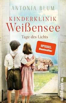Antonia Blum: Kinderklinik Weißensee  - Tage des Lichts, Buch