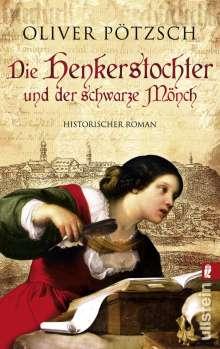 Oliver Pötzsch: Die Henkerstochter und der schwarze Mönch, Buch