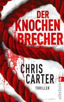 Chris Carter: Der Knochenbrecher, Buch