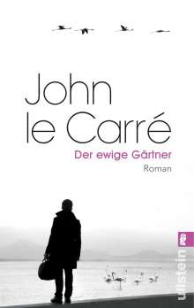 John le Carré: Der ewige Gärtner, Buch
