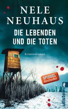 Nele Neuhaus: Die Lebenden und die Toten, Buch