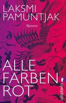 Laksmi Pamuntjak: Alle Farben Rot, Buch