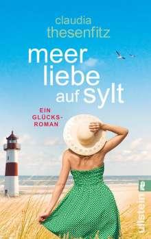 Claudia Thesenfitz: Meer Liebe auf Sylt, Buch