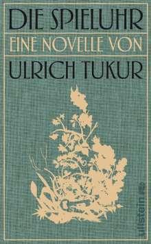 Ulrich Tukur: Die Spieluhr, Buch