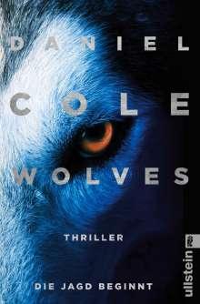 Daniel Cole: Wolves - Die Jagd beginnt, Buch