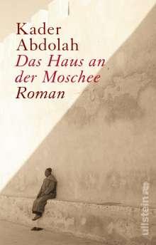 Kader Abdolah: Das Haus an der Moschee, Buch