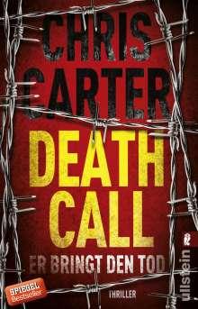 Chris Carter: Death Call - Er bringt den Tod, Buch
