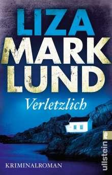 Liza Marklund: Verletzlich, Buch