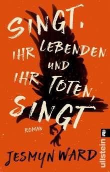 Jesmyn Ward: Singt, ihr Lebenden und ihr Toten, singt, Buch