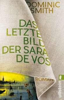 Dominic Smith: Das letzte Bild der Sara de Vos, Buch
