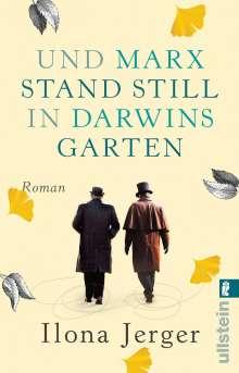 Ilona Jerger: Und Marx stand still in Darwins Garten, Buch