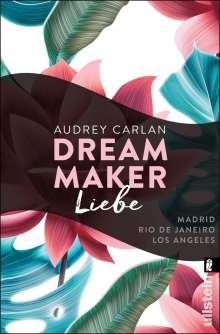 Audrey Carlan: Dream Maker - Liebe, Buch