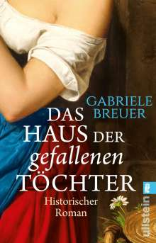 Gabriele Breuer: Das Haus der gefallenen Töchter, Buch