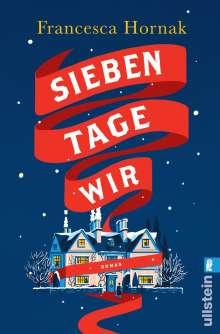 Francesca Hornak: Sieben Tage Wir, Buch
