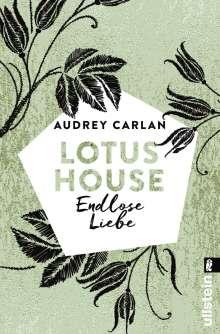 Audrey Carlan: Lotus House - Endlose Liebe, Buch