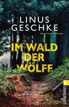 Linus Geschke: Im Wald der Wölfe, Buch