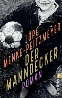 Jörg Menke-Peitzmeyer: Der Manndecker, Buch