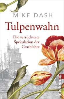 Mike Dash: Tulpenwahn, Buch